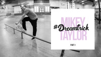 MIKEY TAYLOR'S #DREAMTRICK -- Charge It 2 Da Game: Part 1