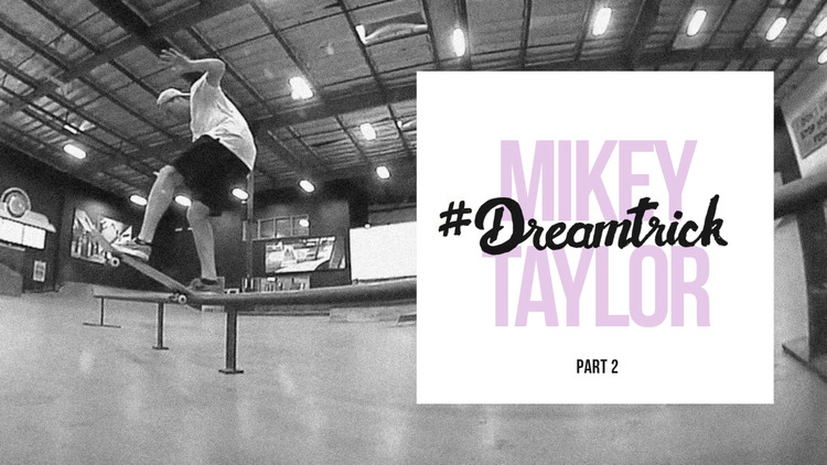 MIKEY TAYLOR'S #DREAMTRICK -- Charge It 2 Da Game: Part 2
