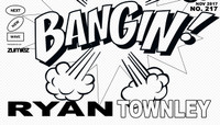 BANGIN! -- Ryan Townley