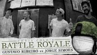 CHRIS COLE'S BATTLE ROYALE -- Gustavo Ribeiro vs. Jorge Simoes