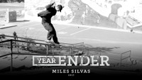 YEARENDER -- Miles Silvas - PUSH Frontside Feeble