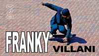 THE NEXT NEW WAVE -- Franky Villani - Berrics Magazine