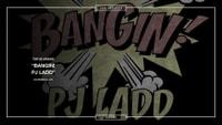 11: PJ LADD - BANGIN' -- Top 50 Countdown