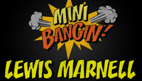LEWIS MARNELL -- Mini Bangin' - 2013