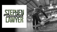 STEPHEN LAWYER'S #DREAMTRICK