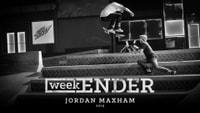 WEEKENDER -- Jordan Maxham - 2015