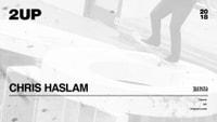CHRIS HASLAM -- 2Up 2018