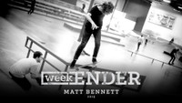 WEEKENDER -- Matt Bennett - 2015