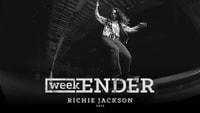 WEEKENDER -- Richie Jackson - 2012