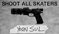 YOON SUL: SHOOT ALL SKATERS -- TBT - March 29, 2011