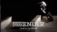 WEEKENDER -- Jamie Thomas - 2013