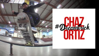 CHAZ ORTIZ'S #DREAMTRICK -- Part - 2