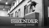 WEEKENDER -- Alexander Risvad - 2016
