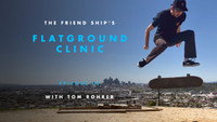 CLINIC WITH TOM ROHRER -- Flatground Finessing