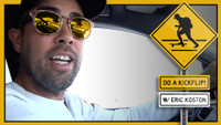 DO A KICKFLIP!  -- With Eric Koston