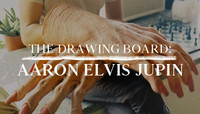 THE DRAWING BOARD: AARON ELVIS JUPIN