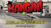 BANGIN: ICELAND ICEMAN