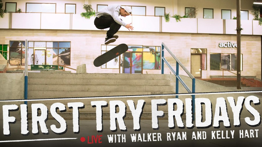 FIRST TRY FRIDAYS… LIVE! -- With Walker Ryan and Kelly Hart
