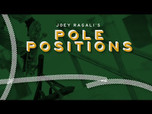 JOEY RAGALI'S POLE POSITIONS