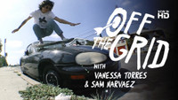 OFF THE GRID WITH VANESSA TORRES AND SAM NARVAEZ