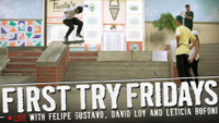 FIRST TRY FRIDAYS… LIVE! -- With David Loy and Leticia Bufoni