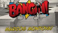 BANGIN: MARCOS MONTOYA