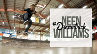 NEEN WILLIAMS'S #DREAMTRICK