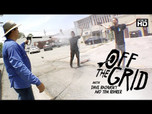OFF THE GRID WITH DAVE BACHINSKY AND TOM ROHRER