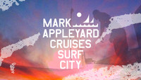 MARK APPLEYARD CRUISES SURF CITY
