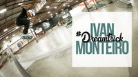 IVAN MONTEIRO'S #DREAMTRICK