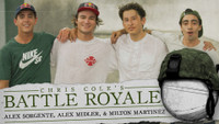CHRIS COLE'S BATTLE ROYALE : SORGENTE, MIDLER, & MARTINEZ