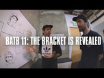 BATB 11: THE BRACKET IS REVEALED