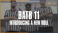 BATB 11: INTRODUCING A NEW RULE