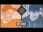 BATTLETALK WITH CHRIS ROBERTS AND MIKE MO CAPALDI: WEEK 1