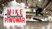 MIKE PIWOWAR'S #DREAMTRICK