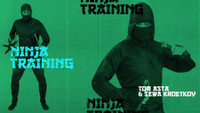 NINJA TRAINING WITH TOM ASTA AND SEWA KROETKOV