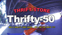 THRIFTY-50: NEW AND QUALITY USED GOODS… BUT CAN YOU SKATE IT?