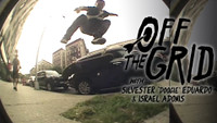 OFF THE GRID WITH SILVESTER 'DOOGIE' EDUARDO & ISRAEL ADONIS