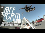 OFF THE GRID WITH MAURIO MCCOY & KINGSWELL CREW