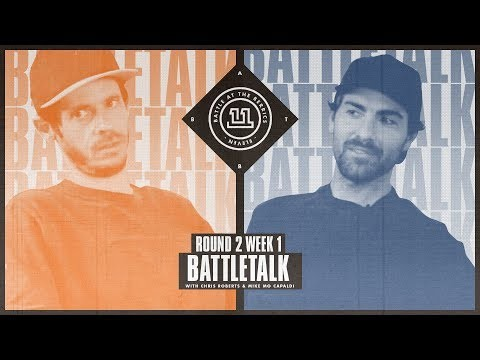 BATTLETALK WITH CHRIS ROBERTS AND MIKE MO CAPALDI: ROUND 2 WEEK 1