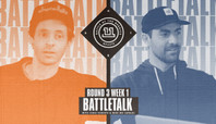 BATB 11 BATTLETALK ROUND 3 WEEK 1