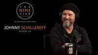 JOHNNY SCHILLEREFF INTERVIEWED ON THE NINE CLUB