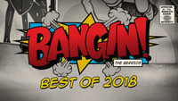 BEST OF BANGIN! 2018