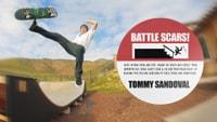 TOMMY SANDOVAL'S BATTLE SCARS