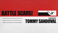 TOMORROW: TOMMY SANDOVAL'S BATTLE SCARS