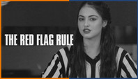 BATB 11: THE RED FLAG RULE