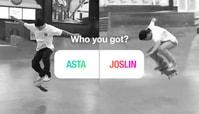 WHO YOU GOT—TOM ASTA OR CHRIS JOSLIN?