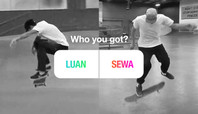 WHO YOU GOT—LUAN OLIVEIRA OR SEWA KROETKOV?