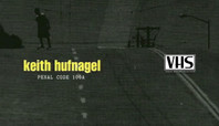 VHS: KEITH HUFNAGEL IN FTC'S 'PENAL CODE 100A'