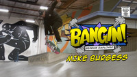 BANGIN (EMPLOYEE EDITION): MIKE BURGESS